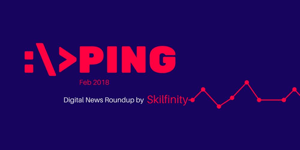Digital Marketing News Feb 2018 by Skilfinity