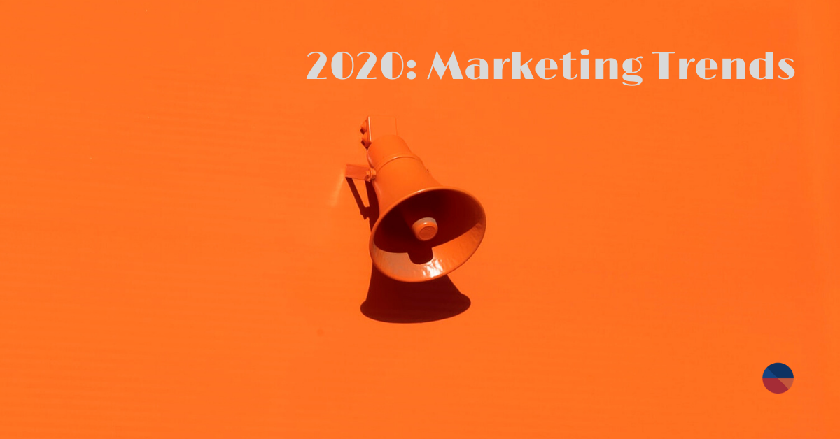 Marketing Trends 2020 - Photo by Oleg Laptev on Unsplash